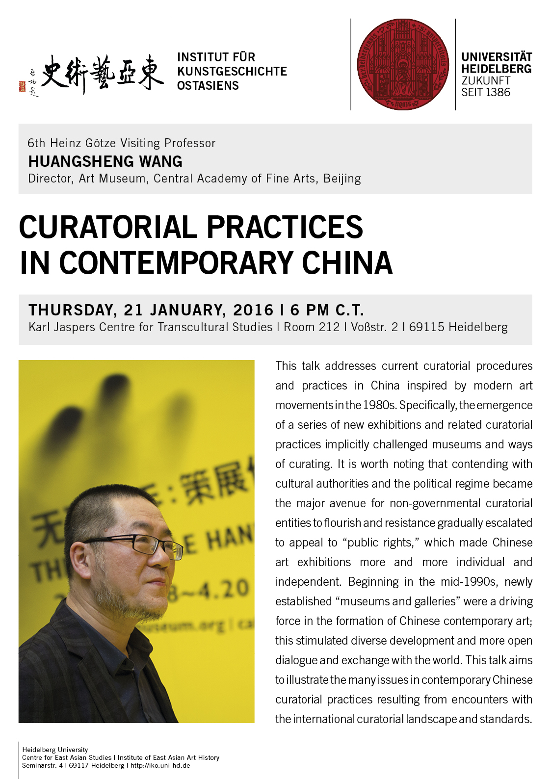 21. Januar 2016 | Huangsheng Wang: Curatorial Practices in Contemporary China