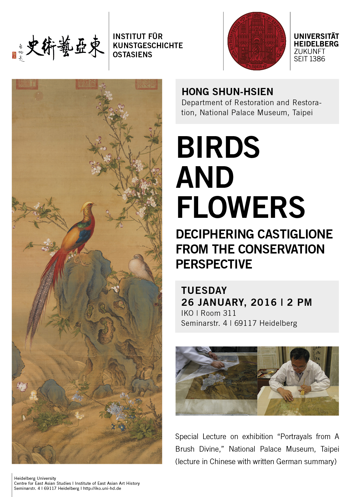 26. Januar 2016 | Shun-hsien Hong: Bird and Flowers. Deciphering Castiglione from the Conservation Perspective