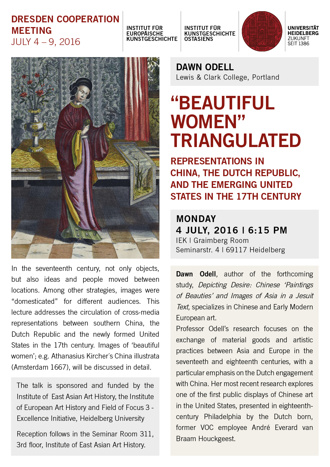 4. Juli 2016 | Dawn Odell: 'Beautiful Women' triangulated. Representations in China, the Dutch Republic, and the emerging United States in the 17th Century