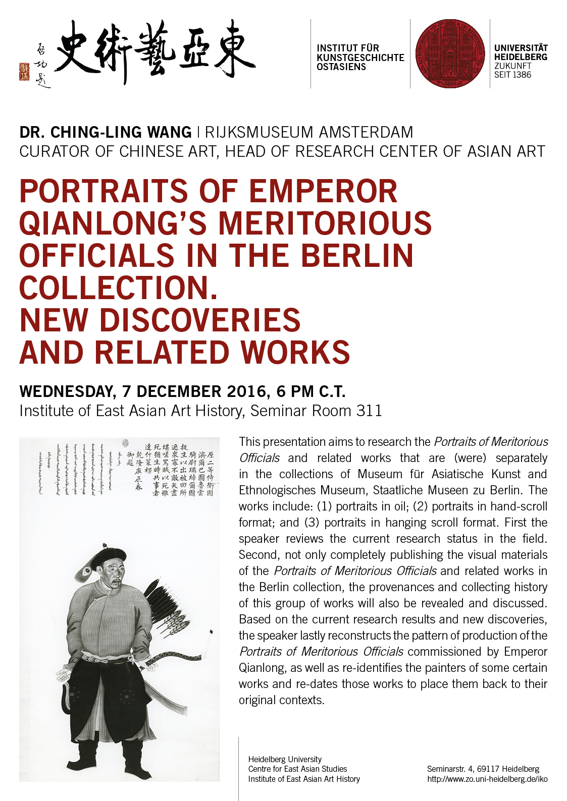 7. Dezember 2016 | Ching-ling Wang: Portraits of Emperor Qianlong's meritorious Officials in the Berlin Collection. New Discoveries and related Works