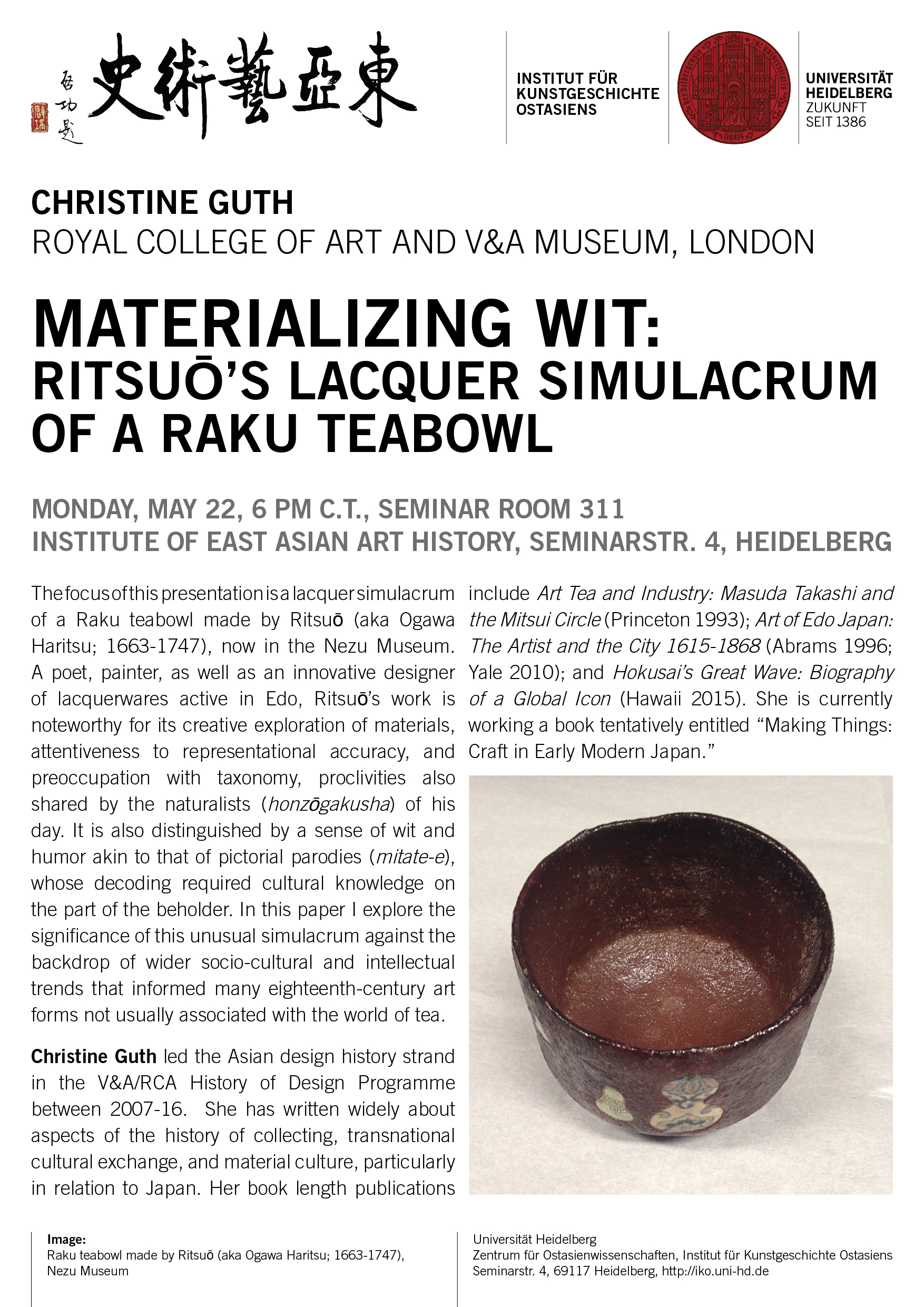 22. Mai 2017 | Christine Guth: Materializing Wit: Ritsuō's Lacquer Simulacrum of a Raku Teabowl