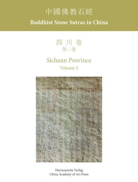 Buddhist Stone Sutras in China. Sichuan Province Vol. II